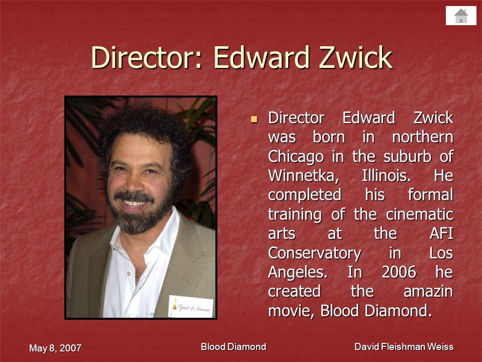 Director: Edward Zwick