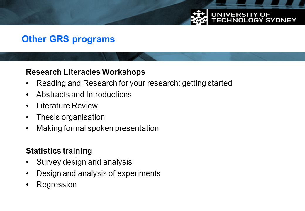 Other GRS programs Research Literacies Workshops