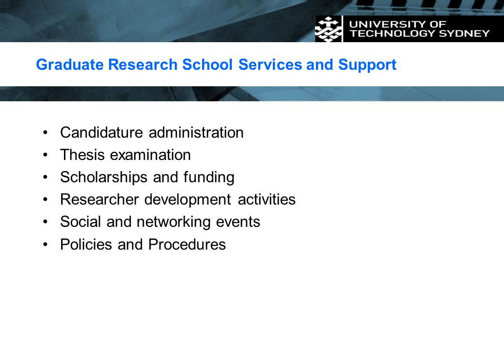 Graduate Research School Services and Support
