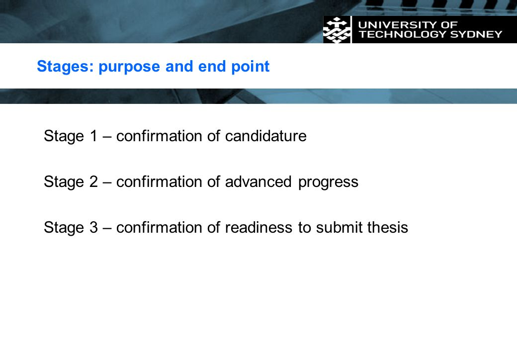 Stages: purpose and end point