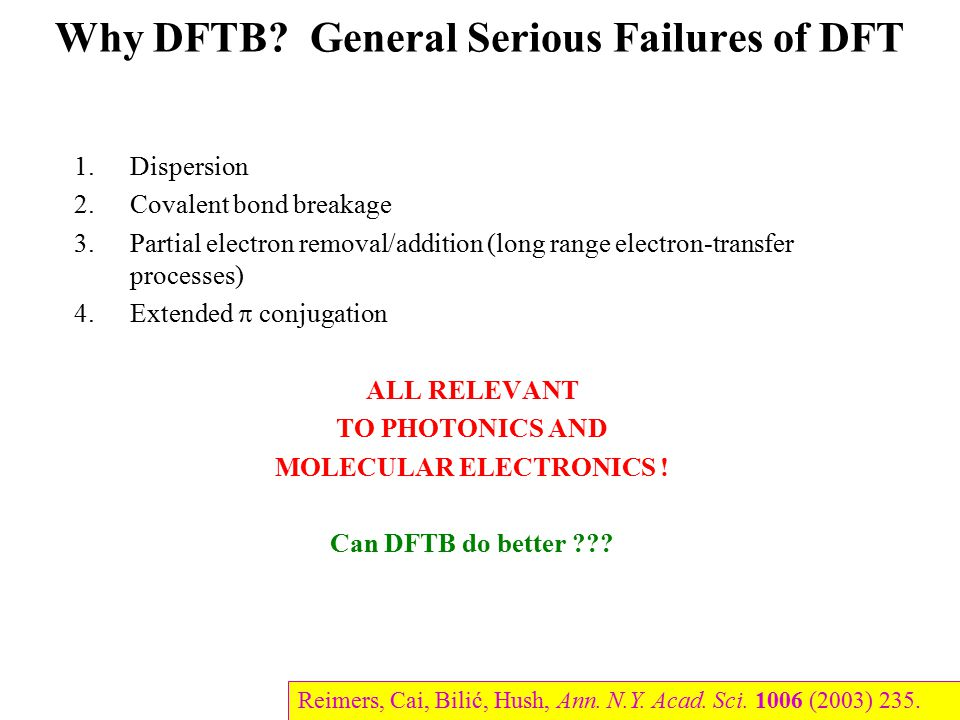 Why DFTB General Serious Failures of DFT