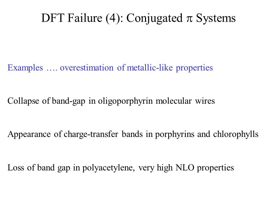 DFT Failure (4): Conjugated  Systems