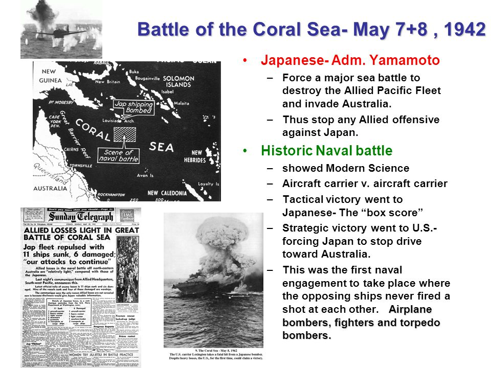 Battle of the Coral Sea- May 7+8 , 1942