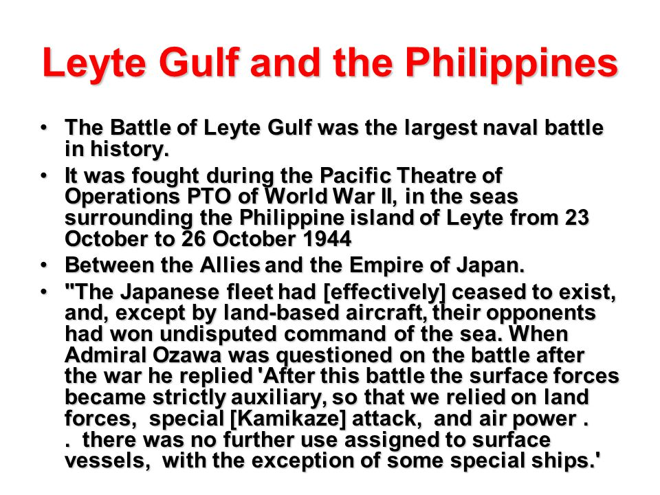 Leyte Gulf and the Philippines