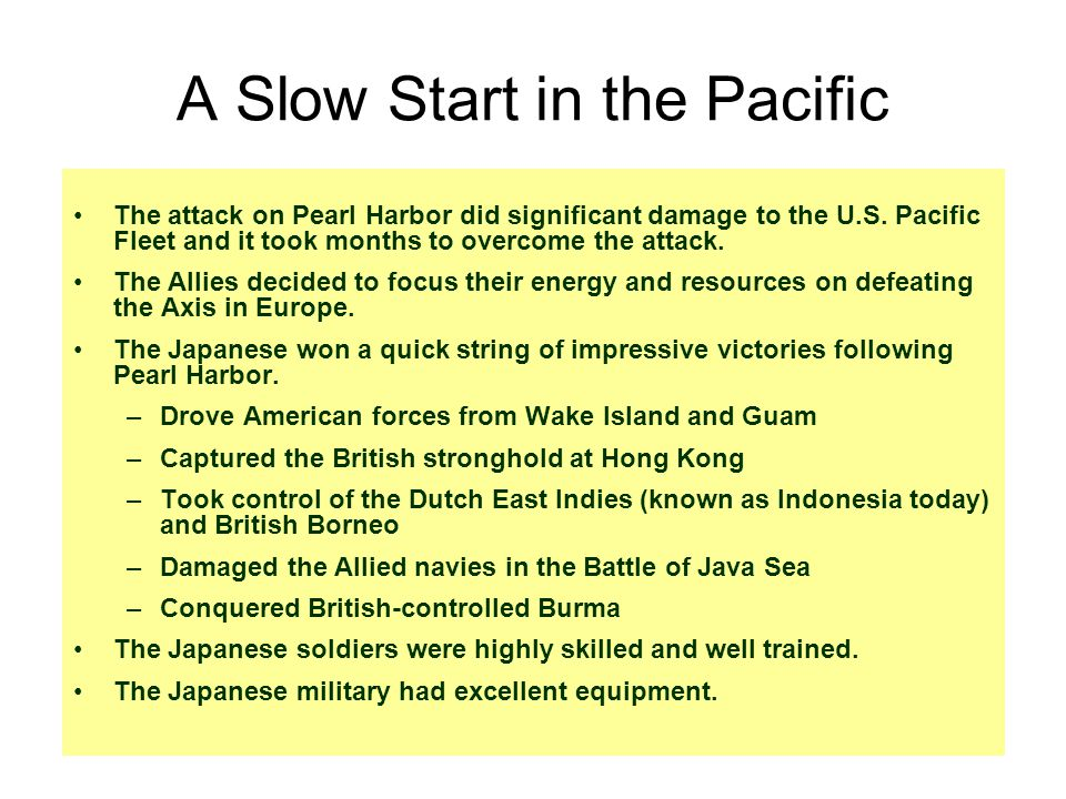 A Slow Start in the Pacific