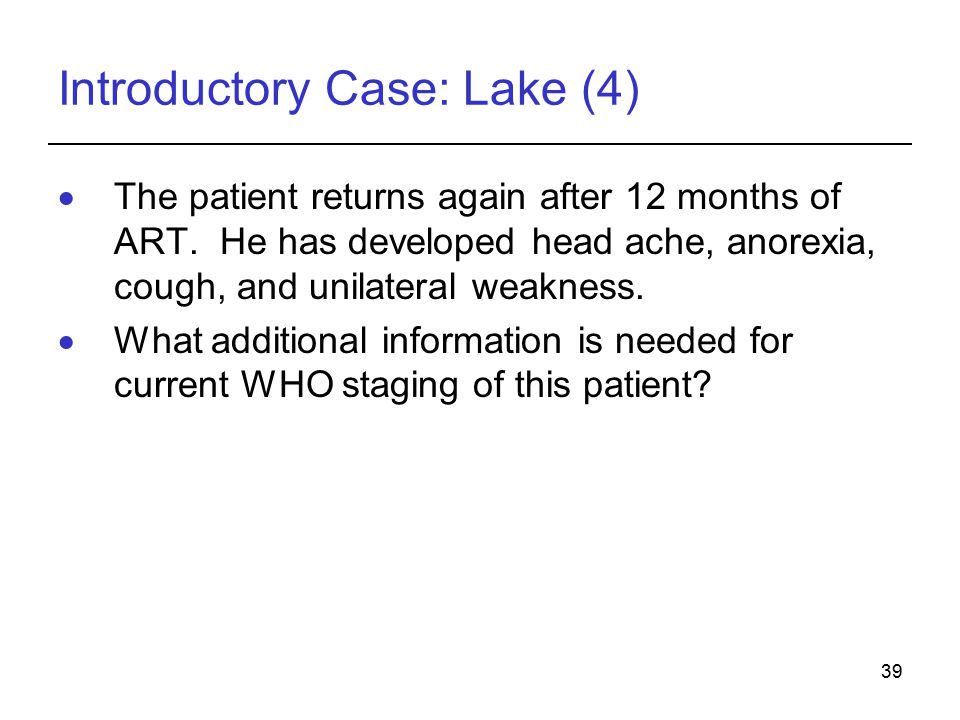 Introductory Case: Lake (4)