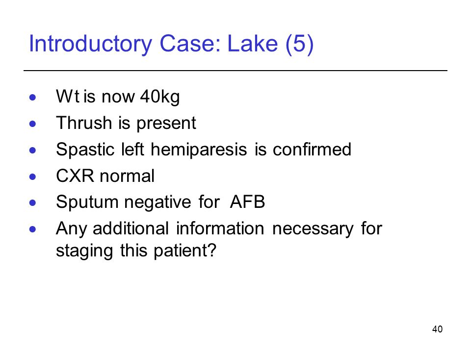 Introductory Case: Lake (5)