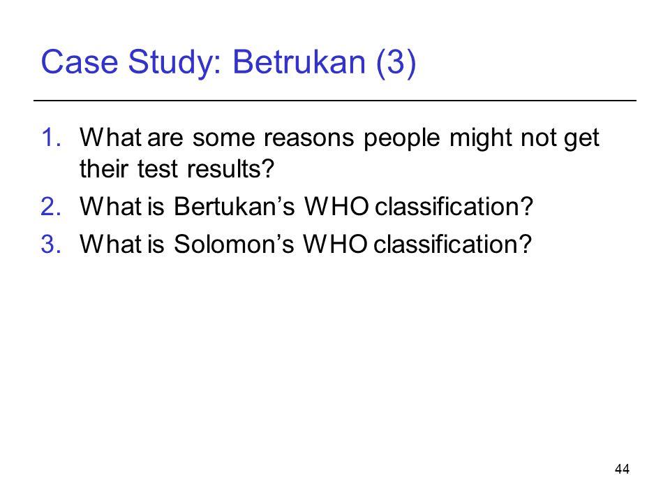 Case Study: Betrukan (3)