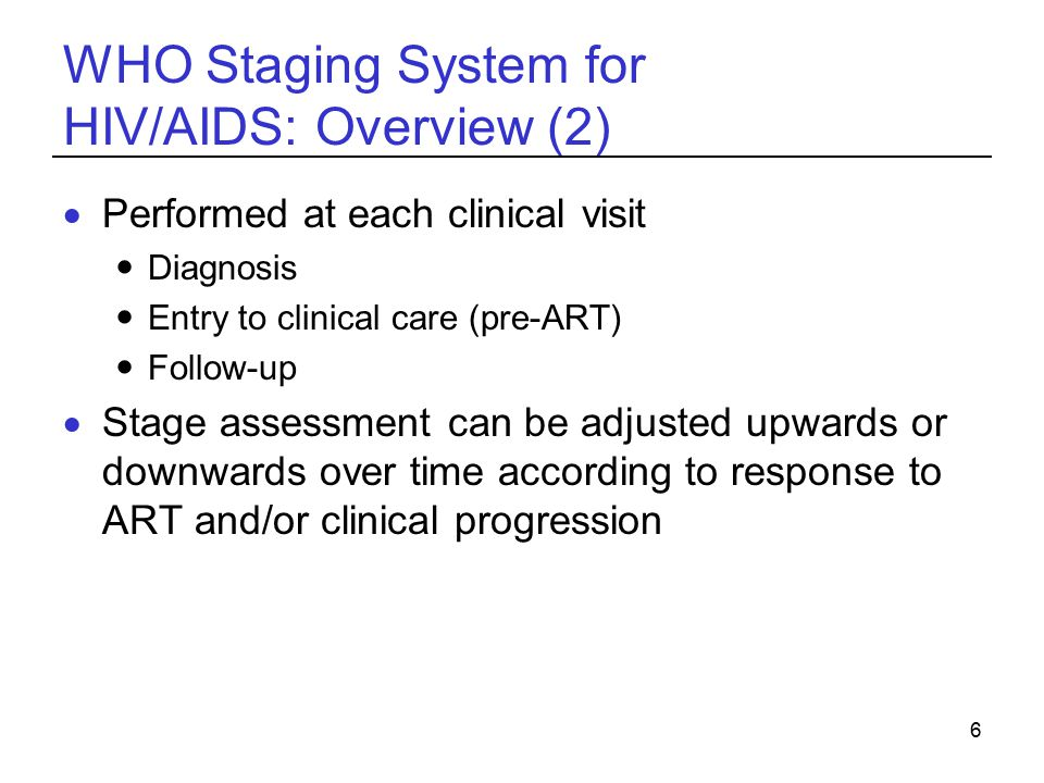 WHO Staging System for HIV/AIDS: Overview (2)