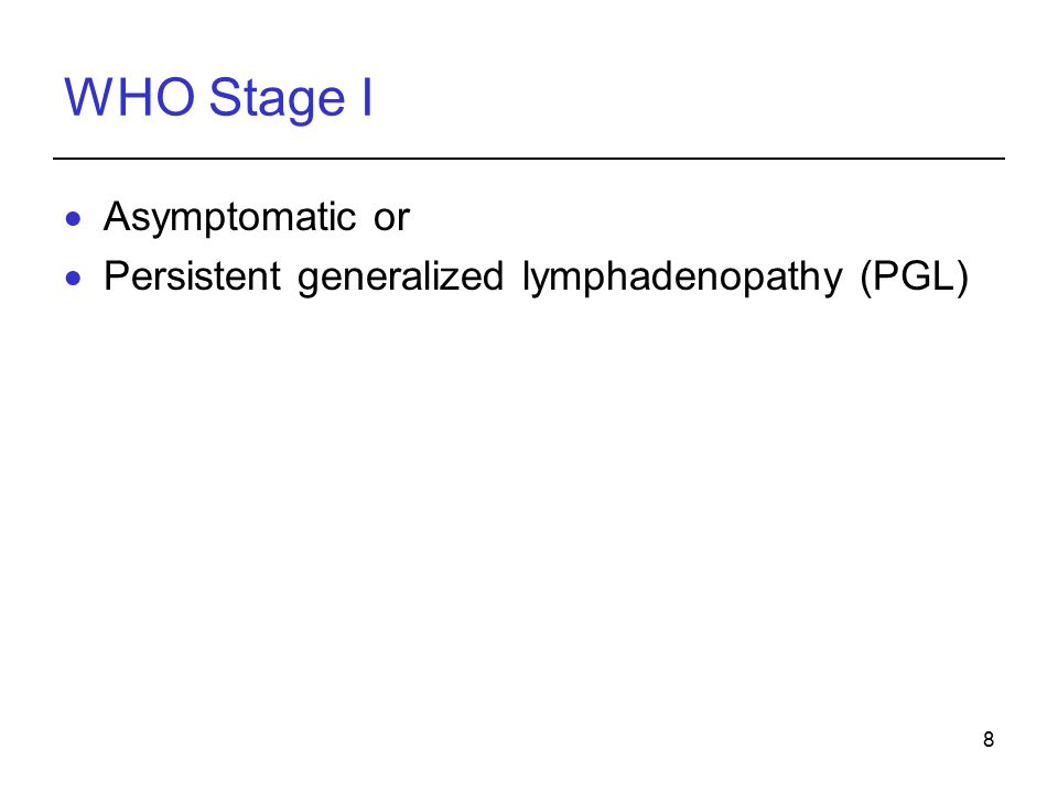 WHO Stage I Asymptomatic or