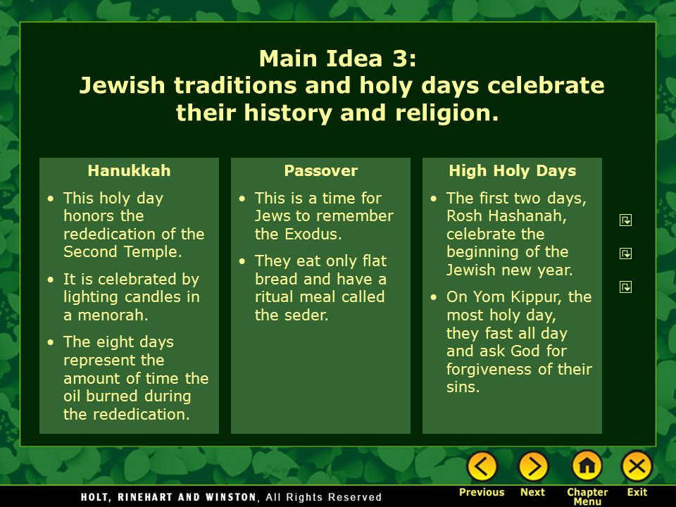 Main Idea 3: Jewish traditions and holy days celebrate their history and religion.