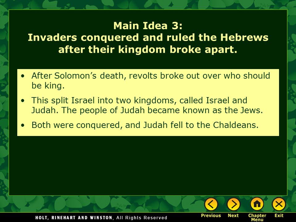 Main Idea 3: Invaders conquered and ruled the Hebrews after their kingdom broke apart.