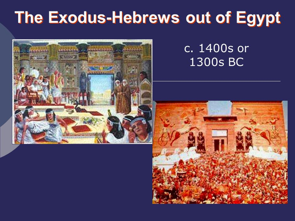 The Exodus-Hebrews out of Egypt