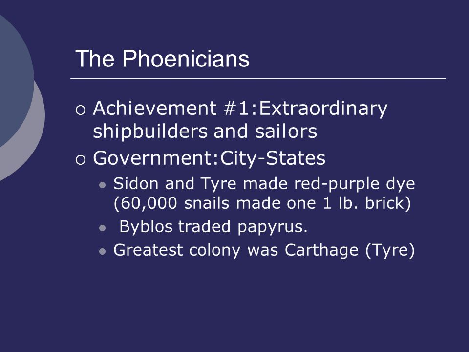 The Phoenicians Achievement #1:Extraordinary shipbuilders and sailors