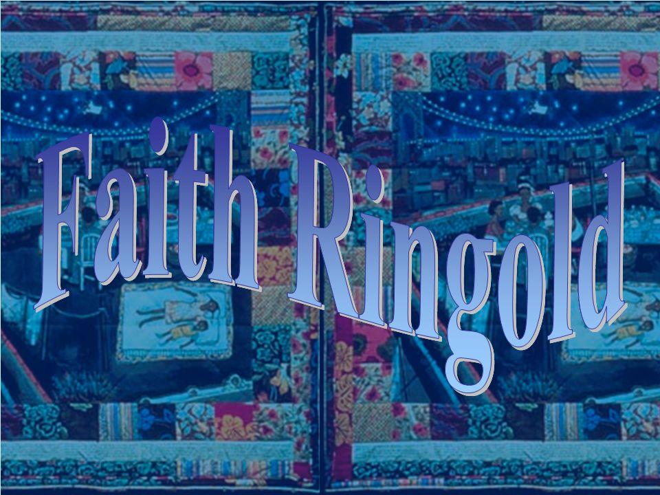 Faith Ringold Faith Ringold Faith Ringold