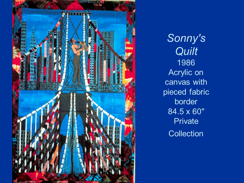 Sonny s Quilt 1986 Acrylic on canvas with pieced fabric border 84