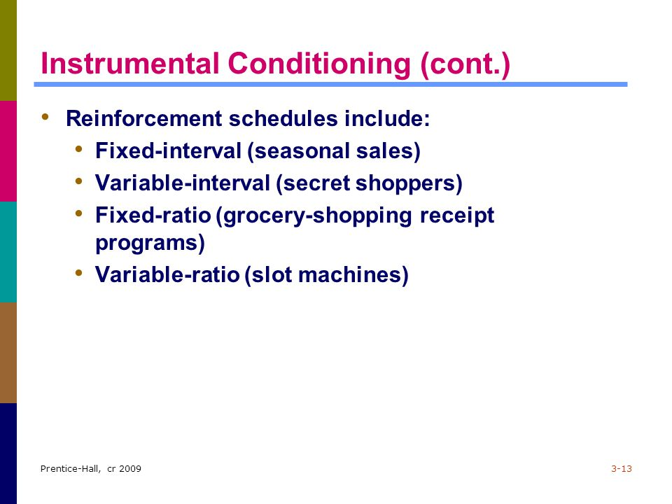 Instrumental Conditioning (cont.)