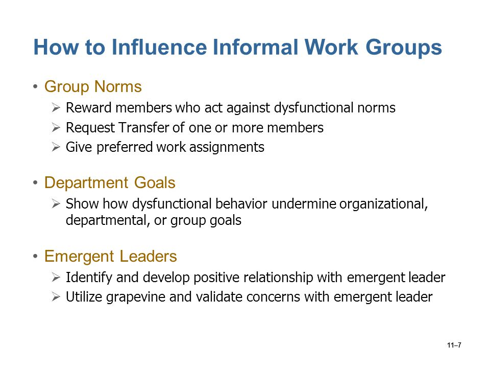 How to Influence Informal Work Groups