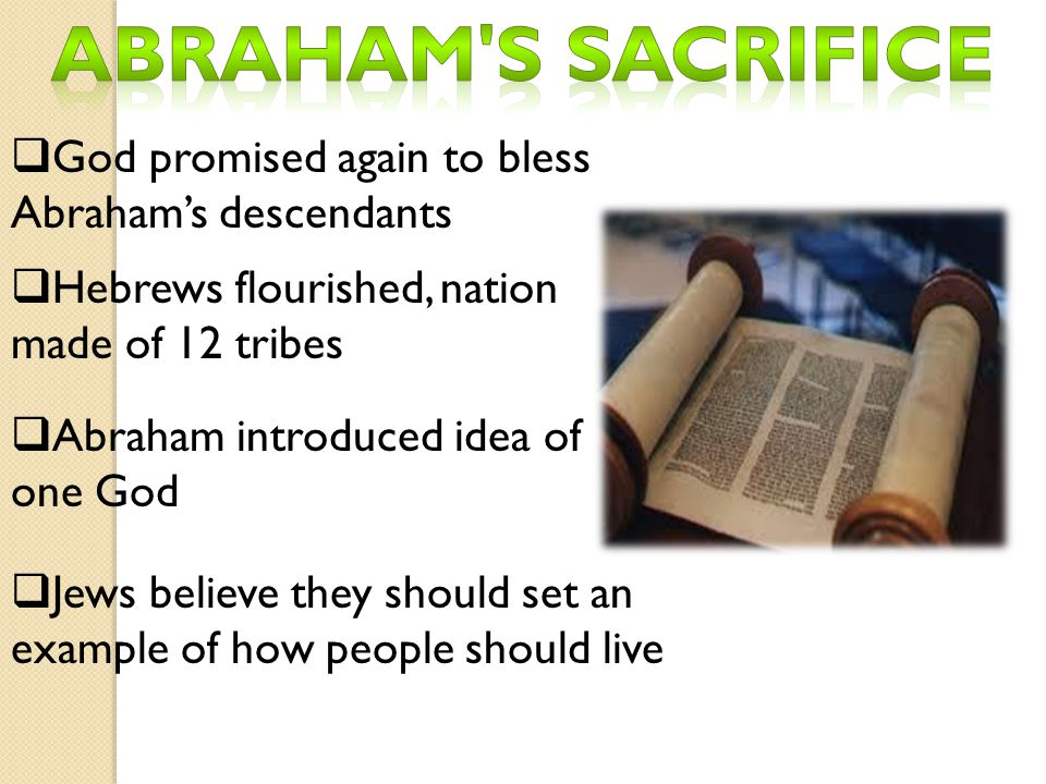 Abraham s sacrifice God promised again to bless Abraham's descendants
