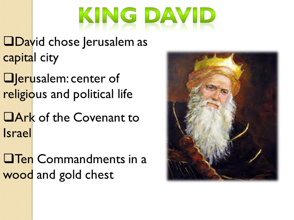 King david David chose Jerusalem as capital city