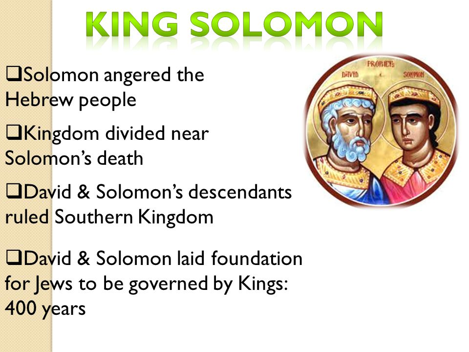 King Solomon Solomon angered the Hebrew people
