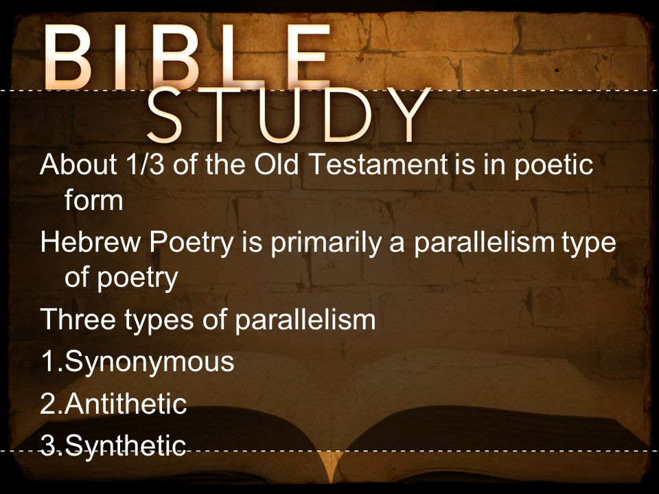 About 1/3 of the Old Testament is in poetic form
