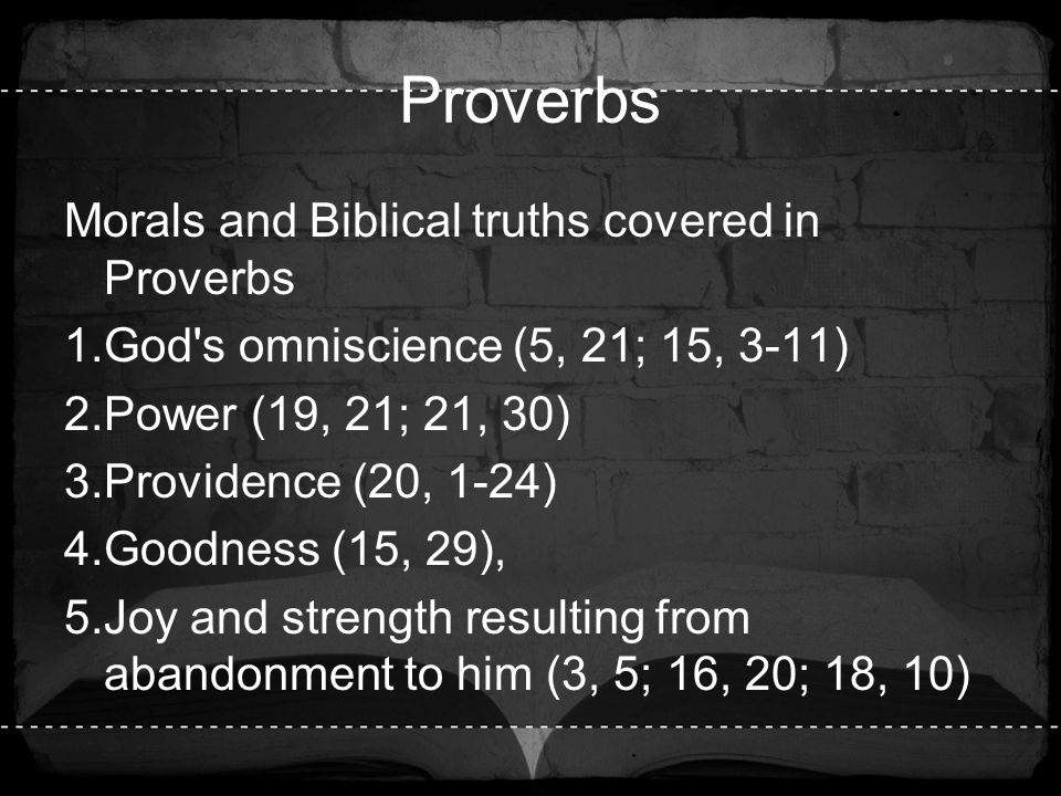 Proverbs Morals and Biblical truths covered in Proverbs