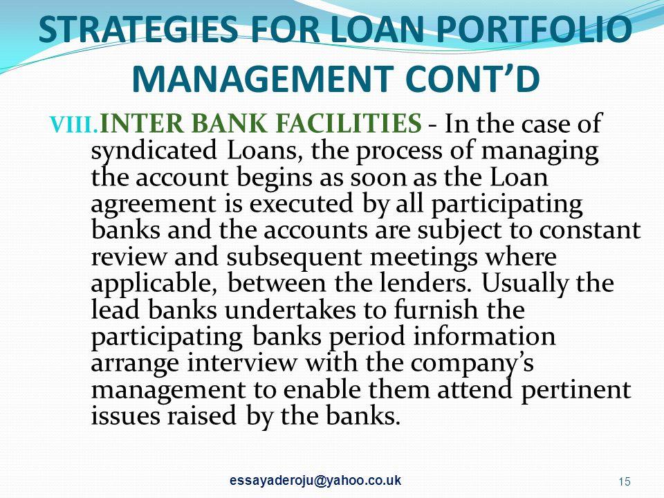 STRATEGIES FOR LOAN PORTFOLIO MANAGEMENT CONT'D