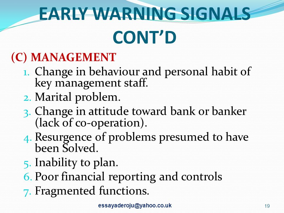 EARLY WARNING SIGNALS CONT'D