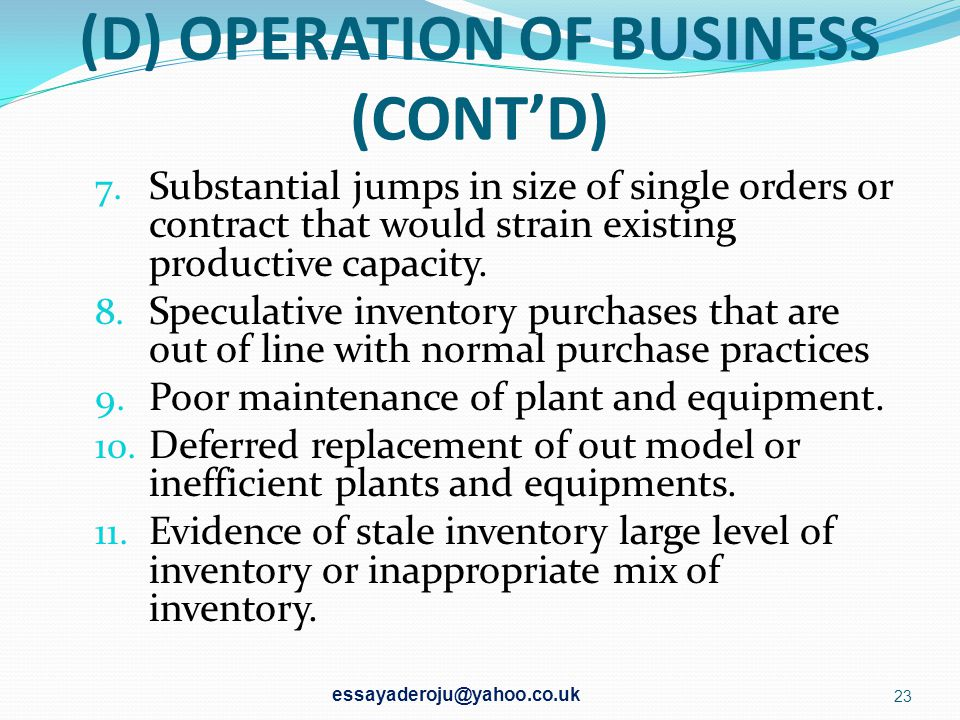 (D) OPERATION OF BUSINESS (CONT'D)