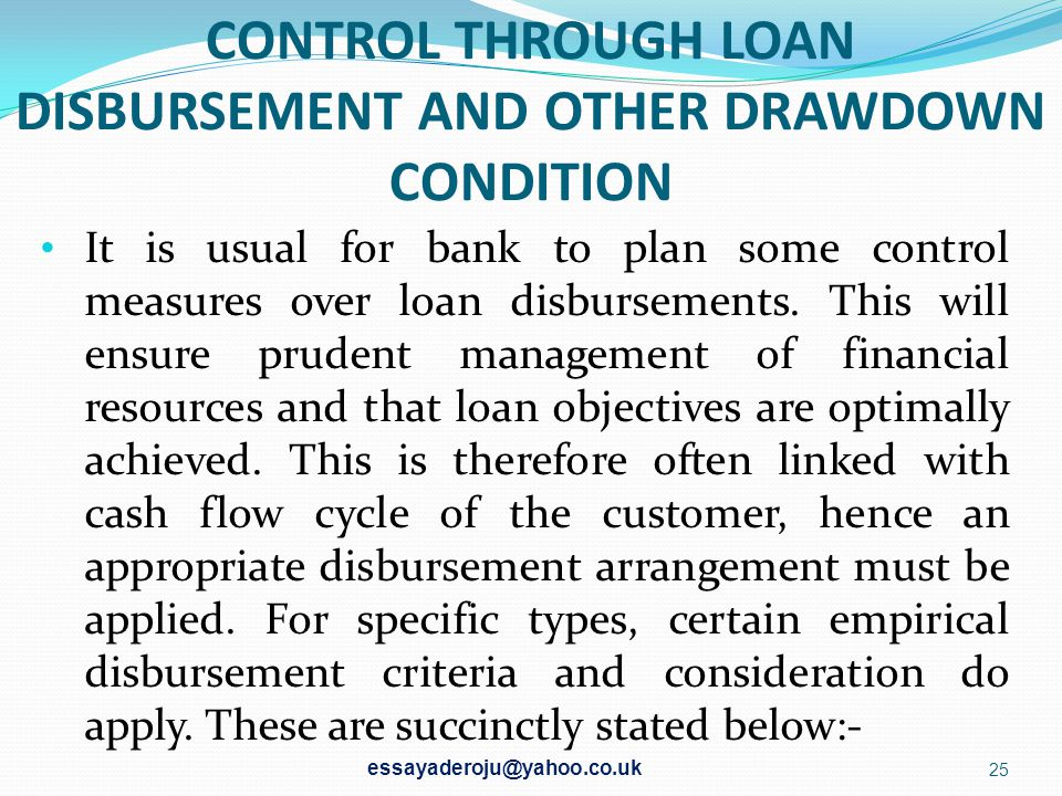 CONTROL THROUGH LOAN DISBURSEMENT AND OTHER DRAWDOWN CONDITION