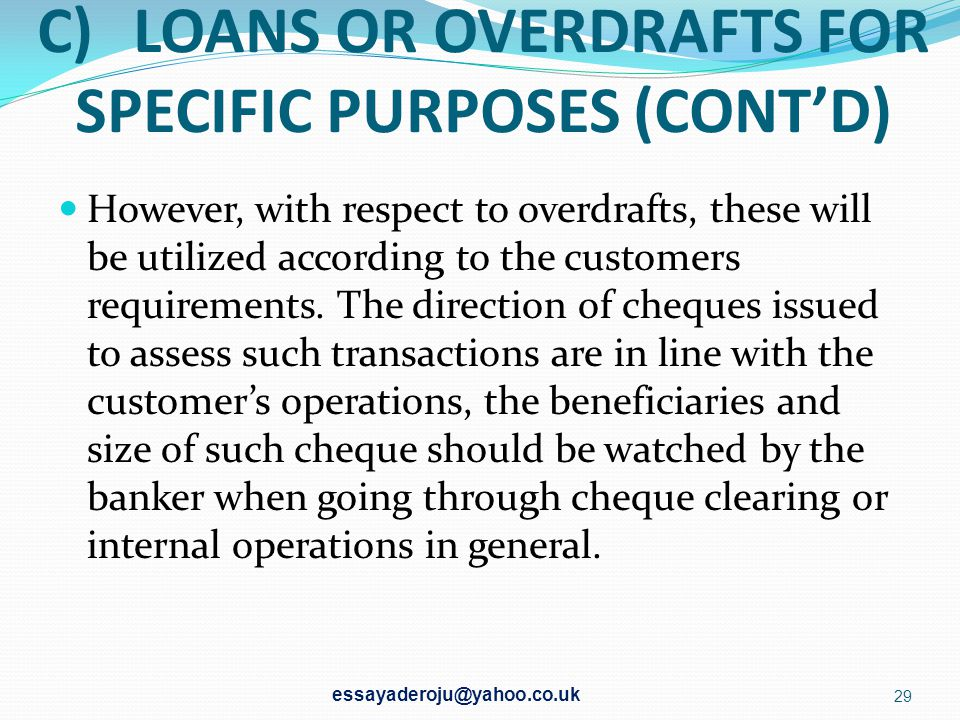 C) LOANS OR OVERDRAFTS FOR SPECIFIC PURPOSES (CONT'D)