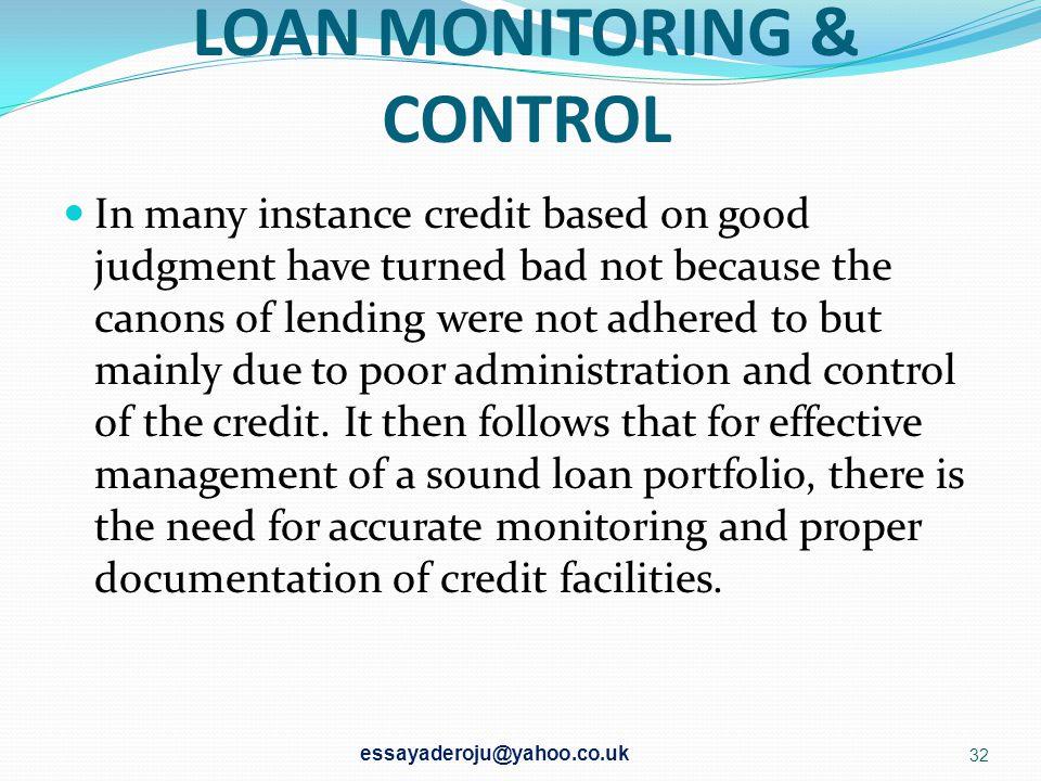 LOAN MONITORING & CONTROL