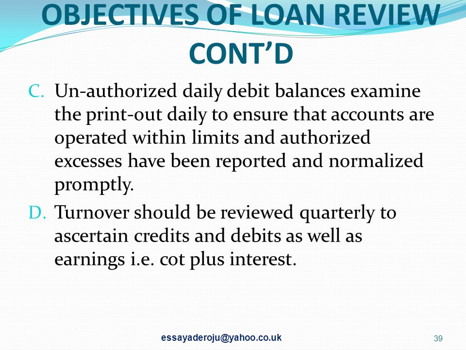 OBJECTIVES OF LOAN REVIEW CONT'D