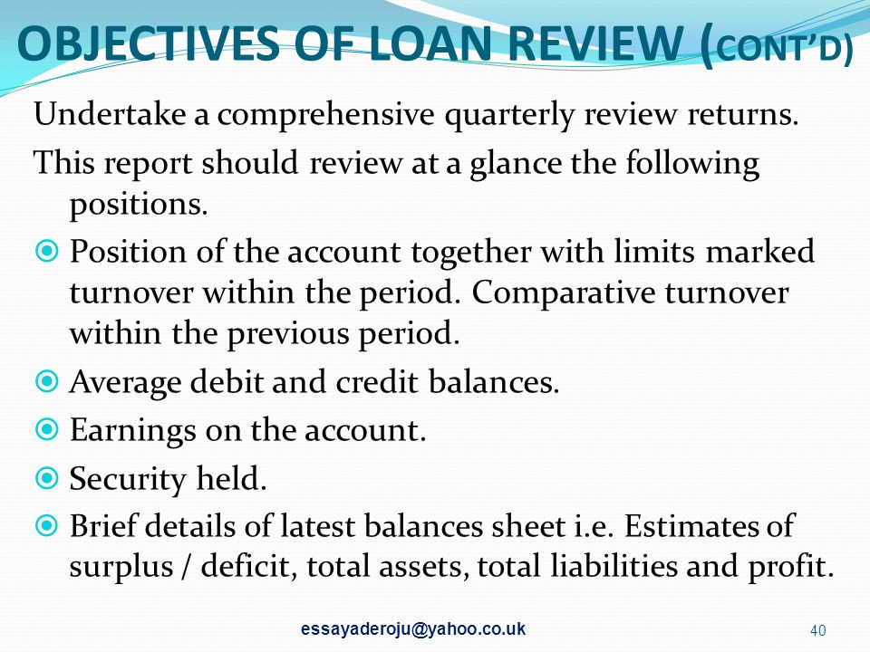 OBJECTIVES OF LOAN REVIEW (CONT'D)