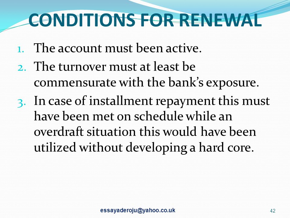 CONDITIONS FOR RENEWAL