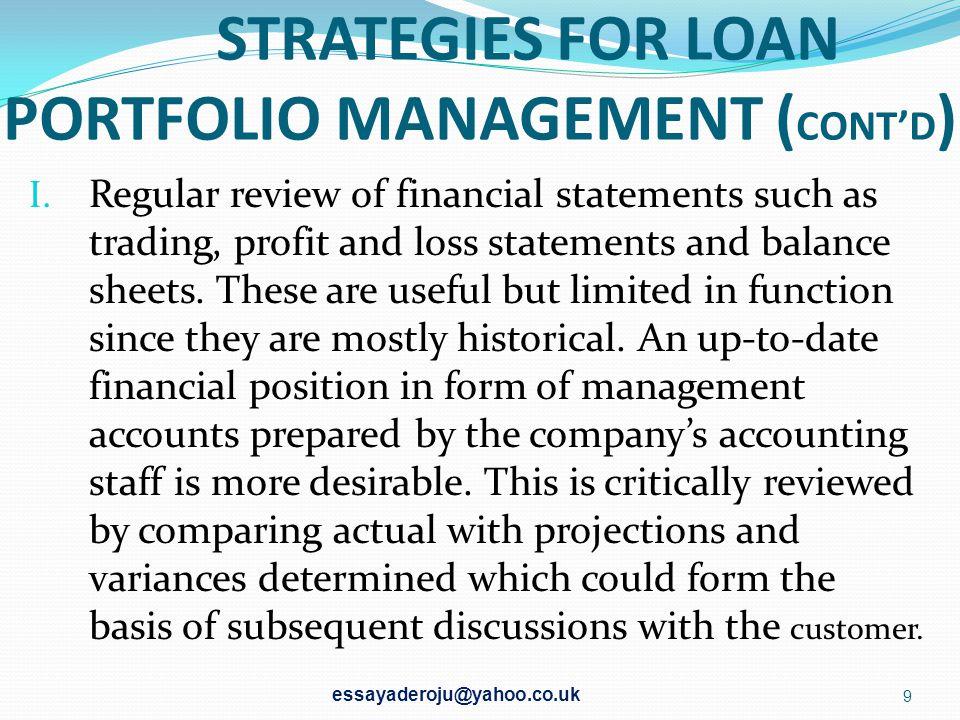 STRATEGIES FOR LOAN PORTFOLIO MANAGEMENT (CONT'D)
