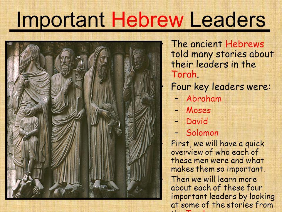 Important Hebrew Leaders