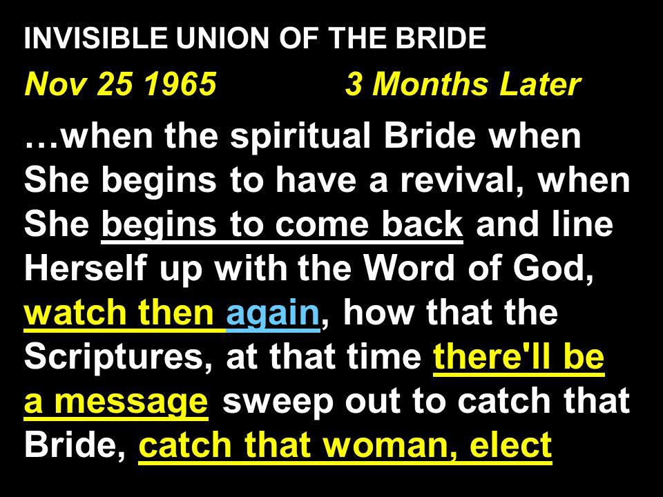 INVISIBLE UNION OF THE BRIDE