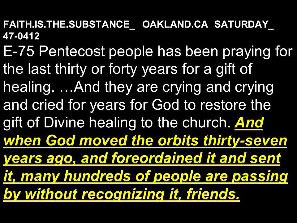 FAITH. IS. THE. SUBSTANCE_ OAKLAND