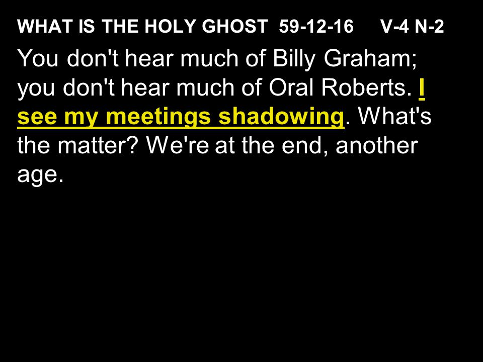 WHAT IS THE HOLY GHOST 59-12-16 V-4 N-2