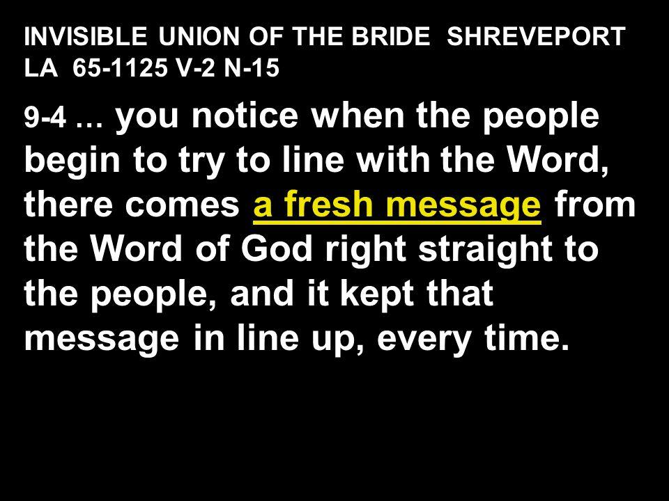 INVISIBLE UNION OF THE BRIDE SHREVEPORT LA 65-1125 V-2 N-15
