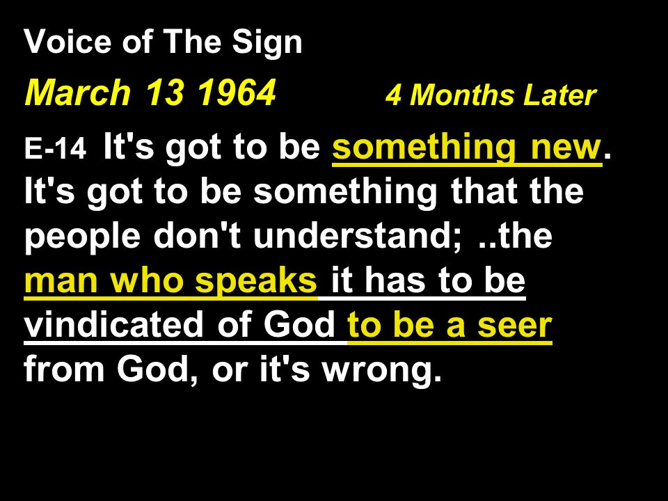 March 13 1964 4 Months Later Voice of The Sign
