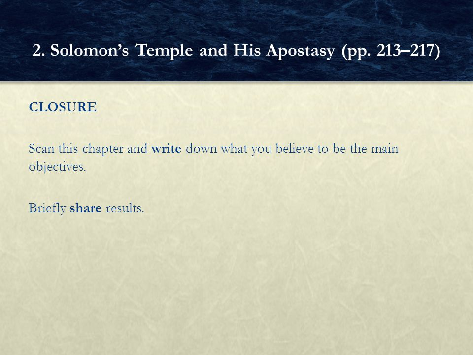2. Solomon's Temple and His Apostasy (pp. 213–217)