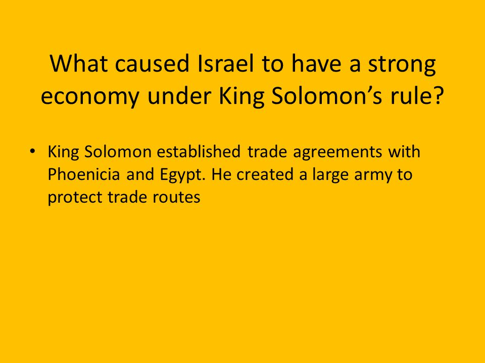 What caused Israel to have a strong economy under King Solomon's rule