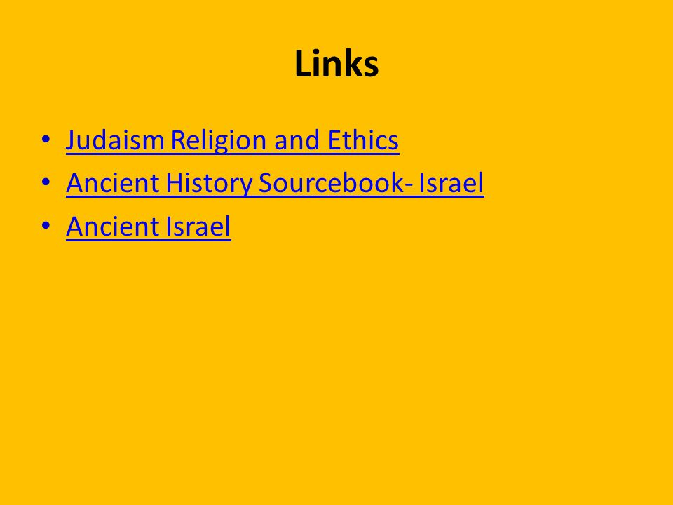 Links Judaism Religion and Ethics Ancient History Sourcebook- Israel