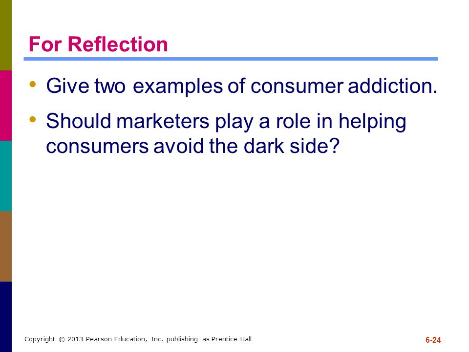 Give two examples of consumer addiction.