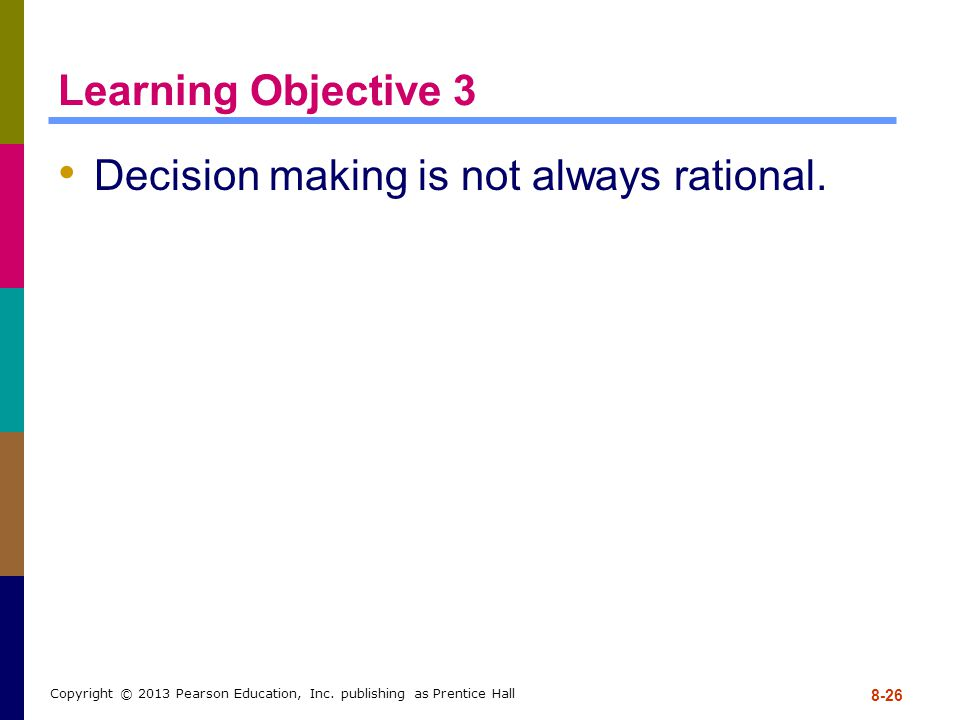 Decision making is not always rational.