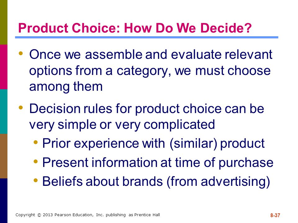 Product Choice: How Do We Decide