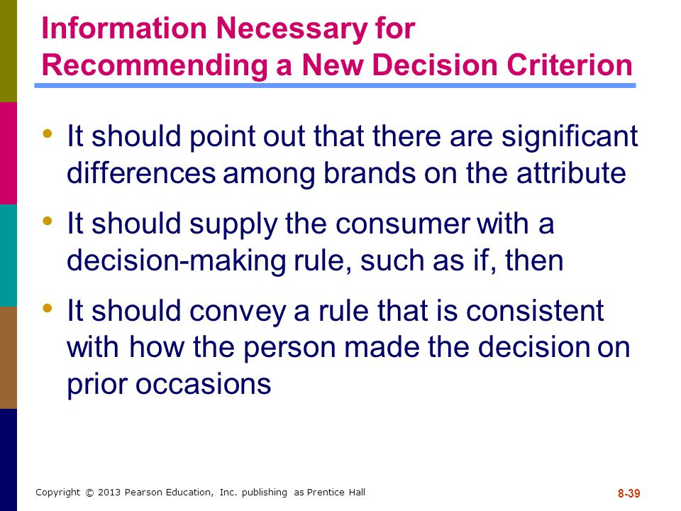 Information Necessary for Recommending a New Decision Criterion